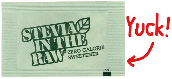 stevia is yucky