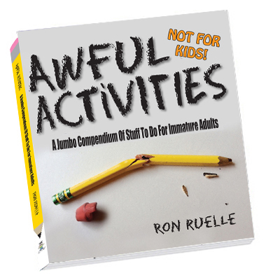 awful activities ron ruelle